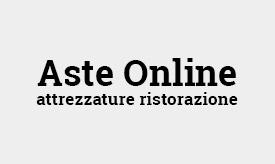 Aste online Attrezzature Ristorazione Usate
